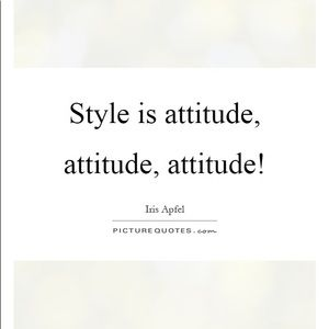 I am all about classic style with an attitude.